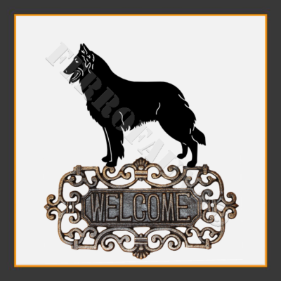 Belgian Shepherd Welcome Sign